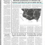 Hace 20 años, los titulares de la prensa recogen: Monforte quiere recuperar una ruta xacobea que viene por el Sil