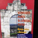 Un folleto del año 1999 da cuenta de un Congreso celebrado en Monforte sobre el Camino por el sur de Lugo